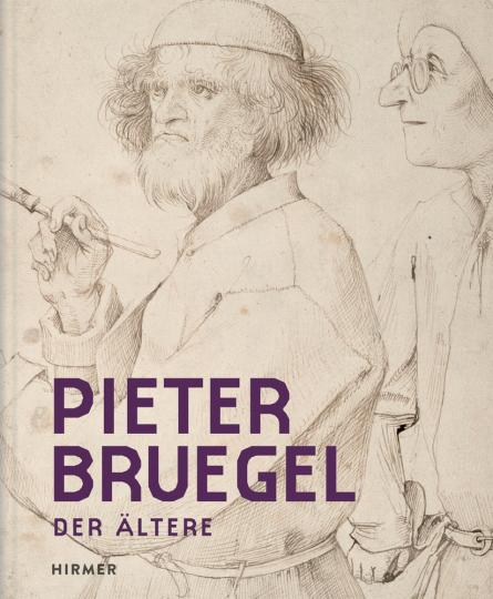 Pieter Bruegel. Das Zeichnen der Welt.
