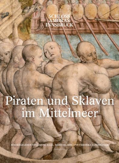 Piraten und Sklaven im Mittelmeer.