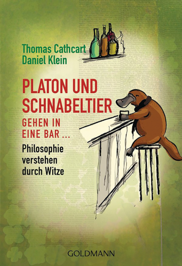 Platon und Schnabeltier gehen in eine Bar ... Philosophie verstehen durch Witze.