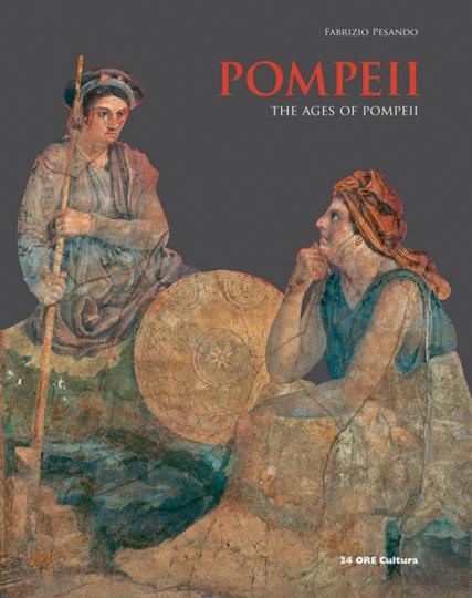 Pompeii. The Ages of Pompeii. Im Zeitalter von Pompeji.