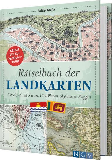 Rätselbuch der Landkarten. Rätselspaß mit Karten, City-Plänen, Skylines & Flaggen.