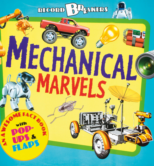 Record Breakers. Mechanical Marvels. Mechanische Wunder.