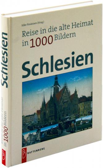 Reise in die alte Heimat - Schlesien in 1.000 Bildern.