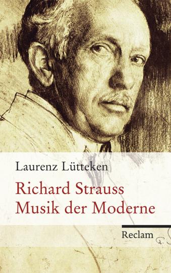 Richard Strauss. Musik der Moderne.