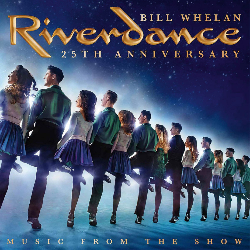 Riverdance. 25th Anniversary Music From The Show. CD.
