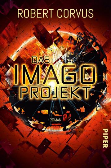 Robert Corvus. Das Imago Projekt. Roman.