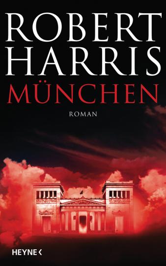 Robert Harris. München. Roman.