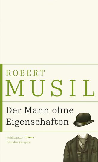 Robert Musil. Der Mann ohne Eigenschaften.
