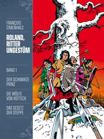 Roland, Ritter Ungestüm. Band 1. Neue Edition.