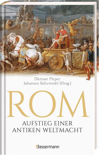 Rom. Aufstieg einer antiken Weltmacht.