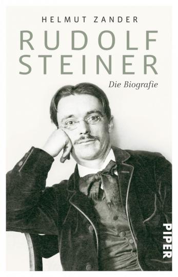 Rudolf Steiner - Die Biografie