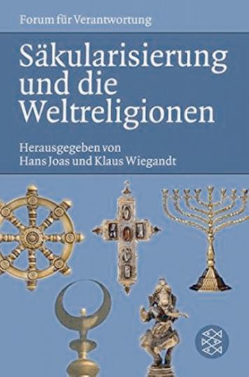 Säkularisierung und die Weltreligionen.