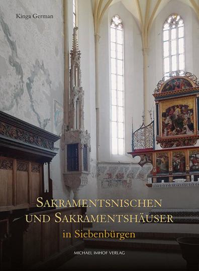 Sakramentsnischen und Sakramentshäuser in Siebenbürgen.