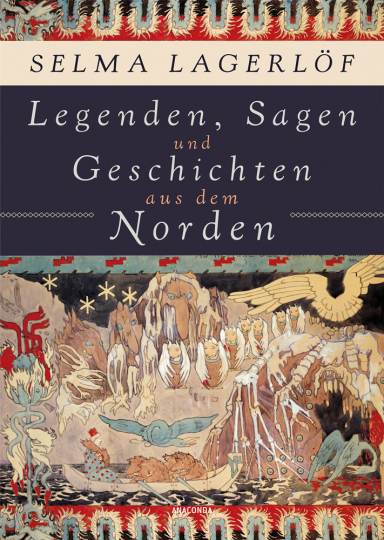 Selma Lagerlöf. Legenden, Sagen und Geschichten aus dem Norden.