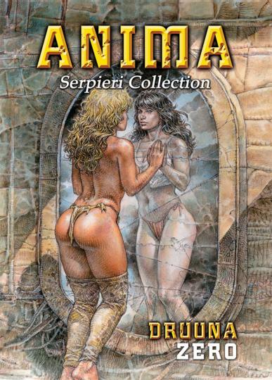 Serpieri Collection - Druuna Zero: Anima. Graphic Novel.