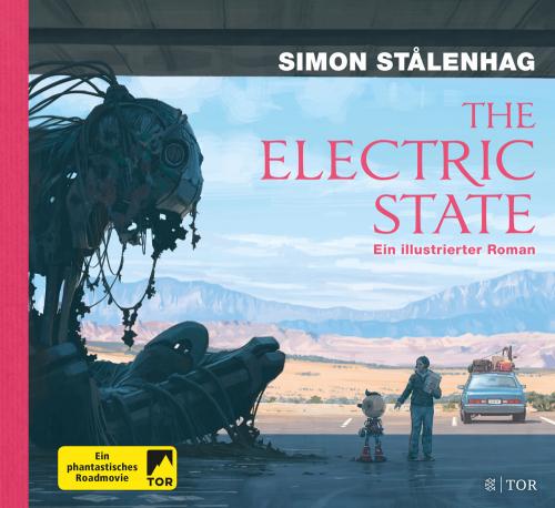 Simon Stålenhag. The Electric State. Ein illustrierter Roman.