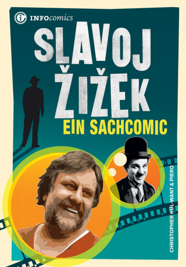 Slavoj Zizek. Ein Sachcomic.