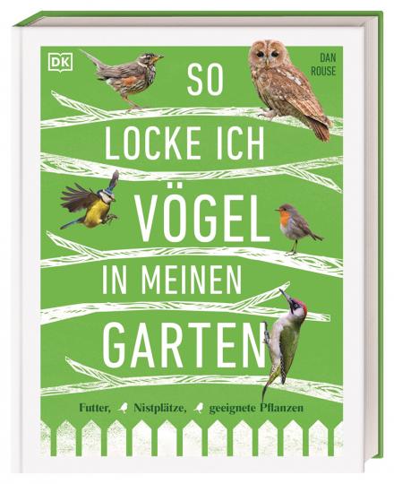 So locke ich Vögel in meinen Garten. Futter, Nistplätze, geeignete Pflanzen.