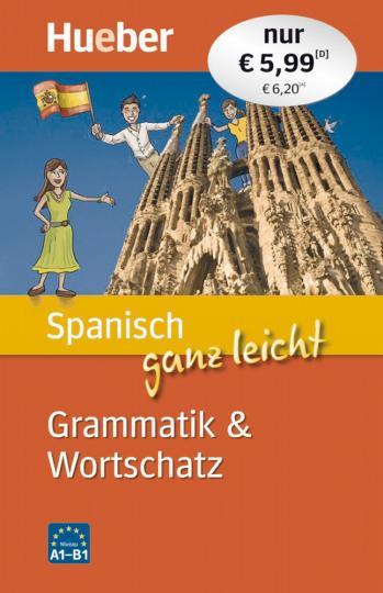 Spanisch ganz leicht - Grammatik & Wortschatz