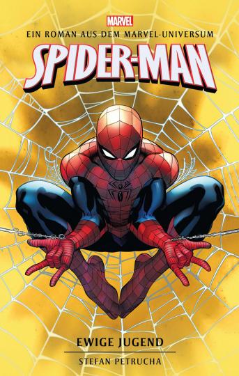 Spider-Man. Ewige Jugend. Ein Roman aus dem Marvel-Universum.