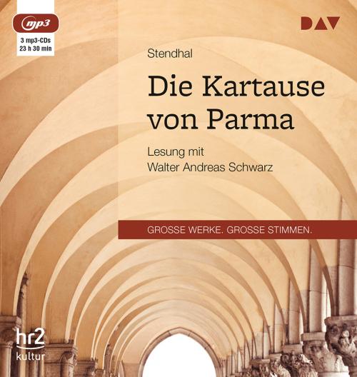 Stendhal. Die Kartause von Parma. 3 mp3-CDs.