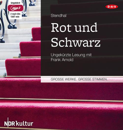 Stendhal. Rot und Schwarz. 2 mp3-CDs.