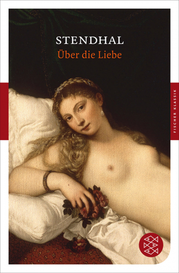 Stendhal. Über die Liebe.