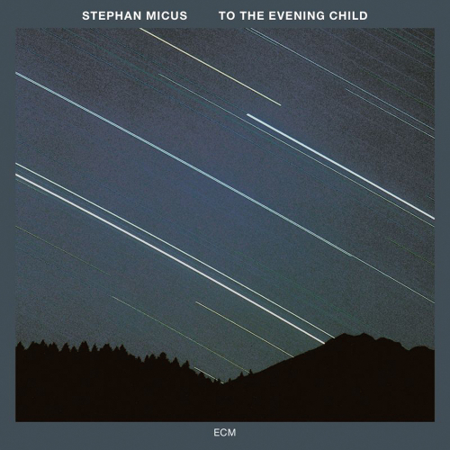Stephan Micus. To The Evening Child (Touchstones). CD.