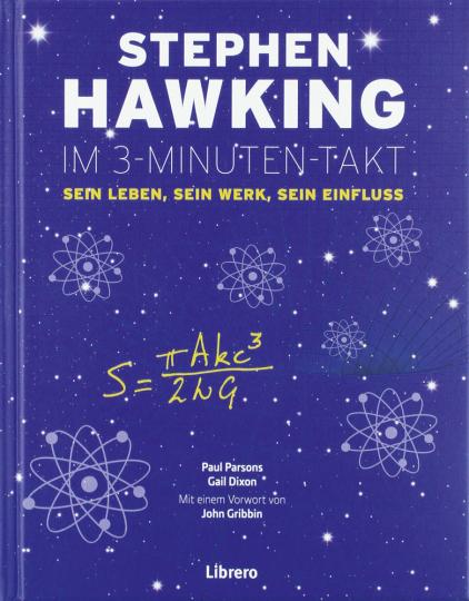 Stephen Hawking im 3-Minuten-Takt. Sein Leben, sein Werk, sein Einfluss.