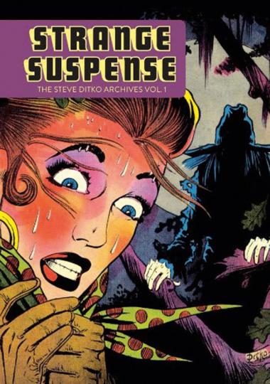 Strange Suspense. The Steve Ditko Archives. Band 1. Graphic Novel.