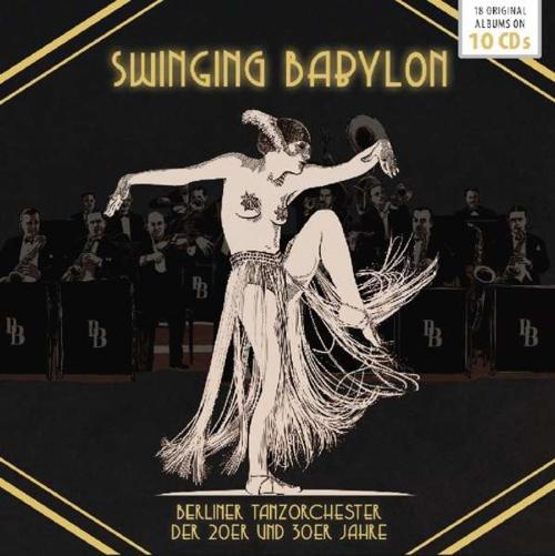 Swinging Babylon. 10 CDs.
