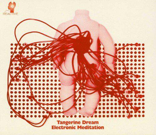 Tangerine Dream. Electronic Meditation (Remastered). CD.