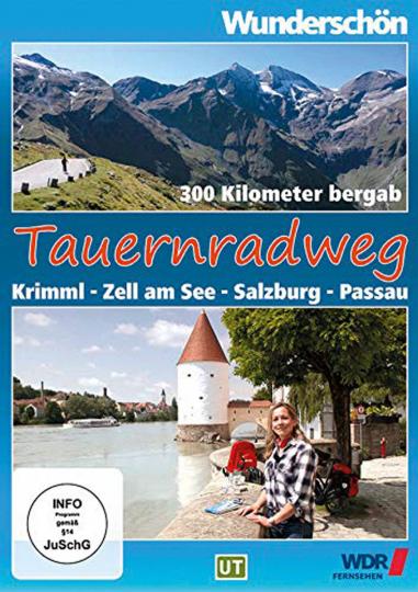 Tauernradweg - Krimml - Zell am See - Salzburg - Passau. DVD