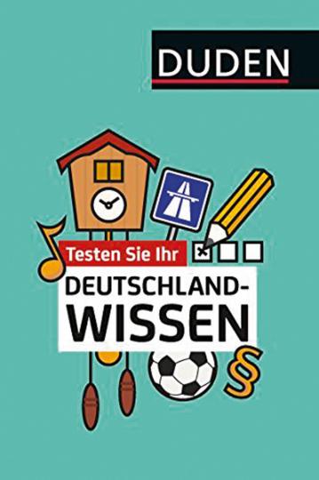 Testen Sie Ihr Deutschland-Wissen.