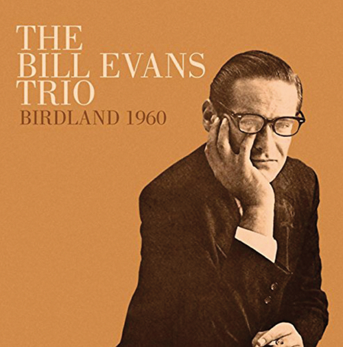 The Bill Evans Trio. Birdland 1960. CD.