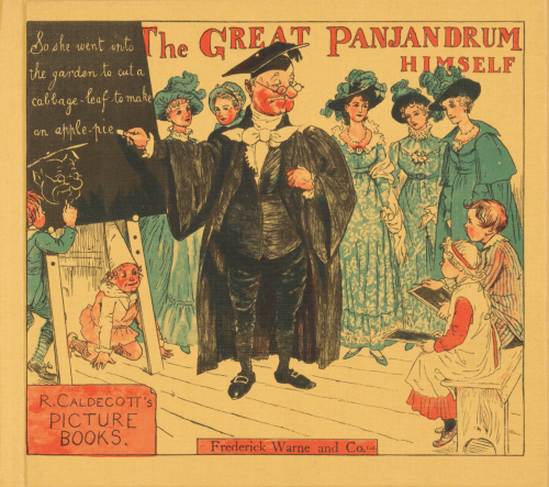 The Great Panjandrum Himself. Randolph Caldecott's Picture Books.