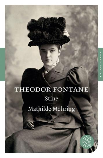 Theodor Fontane. Stine. Mathilde Möring. Romane.
