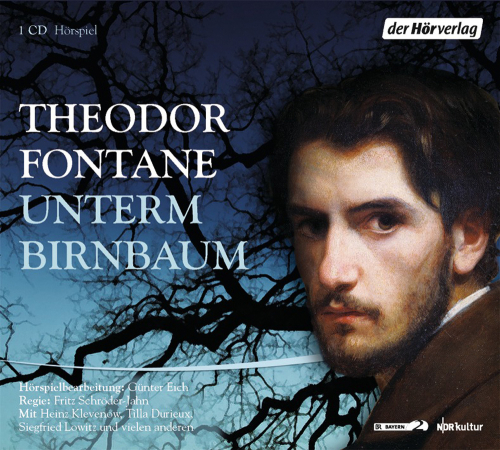 Theodor Fontane. Unterm Birnbaum. CD.