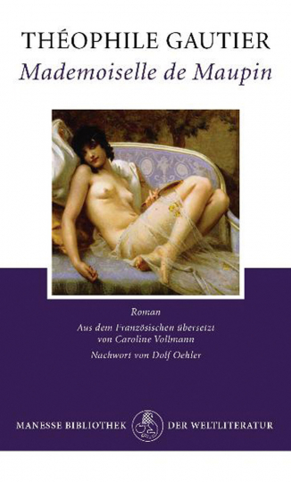 Théophile Gautier. Mademoiselle de Maupin. Roman.