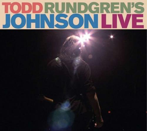 Todd Rundgren. Todd Rundgren's Johnson Live 2010. 1 CD, 1 DVD.