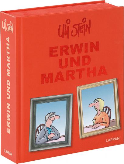 Uli Stein. Erwin und Martha Gesamtausgabe.