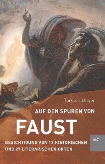 Unger , Auf den Spuren von Faust