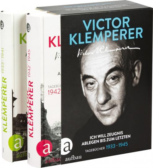 Victor Klemperer. Ich will Zeugnis ablegen bis zum letzten. Tagebücher 1933-1945.