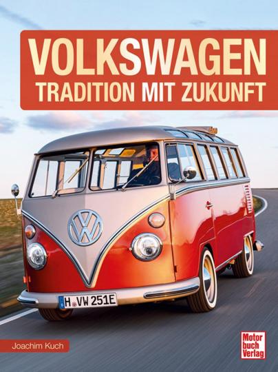 Volkswagen. Tradition mit Zukunft.