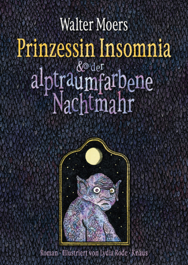 Walter Moers. Prinzessin Insomnia & der alptraumfarbene Nachtmahr. Roman.