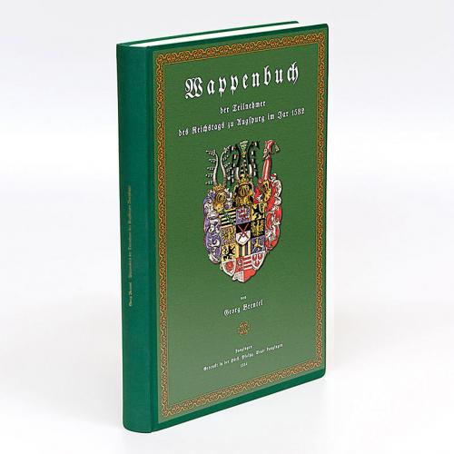 Wappenbuch der Teilnehmer des Augsburger Reichstages.