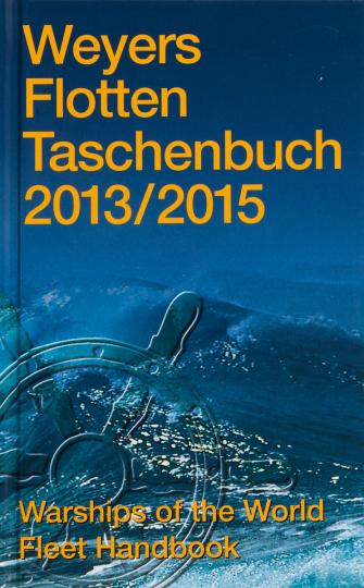 Weyers Flottentaschenbuch 2013 / 2015.