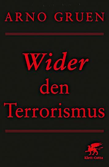 Wider den Terrorismus.