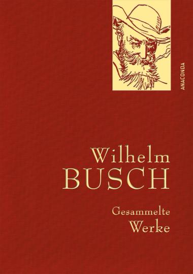 Wilhelm Busch. Gesammelte Werke.