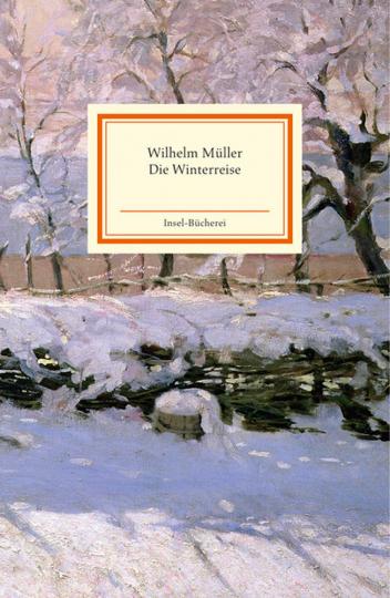 Wilhelm Müller. Die Winterreise.